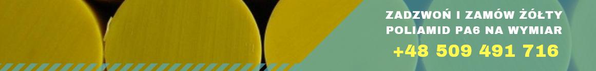 poliamid żółty wałki płyty tuleje rury pręty formatki