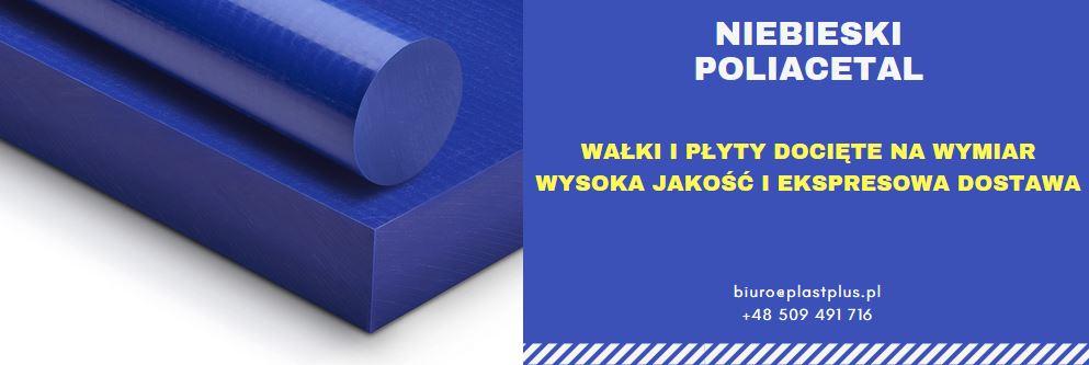 poliacetal niebieski, niebieski poliacetal płyty, niebieski poliacetal wałki, niebieski POM, tecaform blue