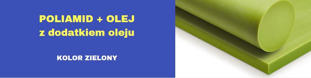 płyty poliamidowe z olejem, płyty pa6 zielone