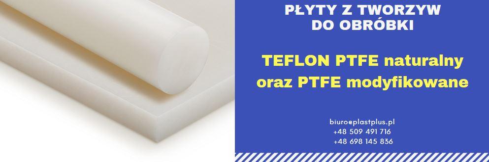 płyty teflonowe, płyty teflon, płyty tarflen, płyty tecaflon, płyty PTFE