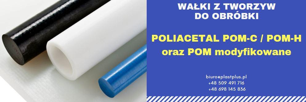 wałki poliacetal, wałki pom, wałki ertacetal, wałki tecaform, wałki boracetal