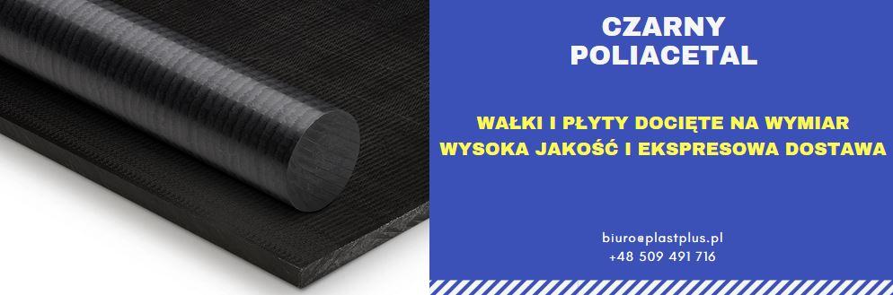 czarny poliacetal wałki, czarny poliacetal płyty, pom czarny, pom-c