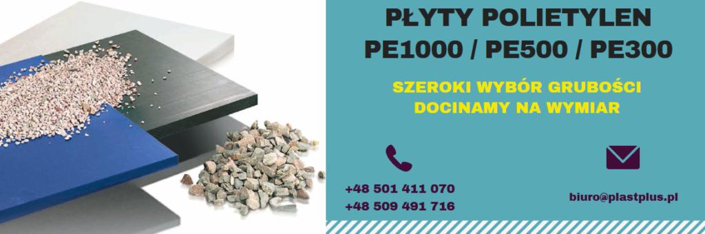 płyty polietylen, płyty pe1000, płyty pe500, płyty pe300